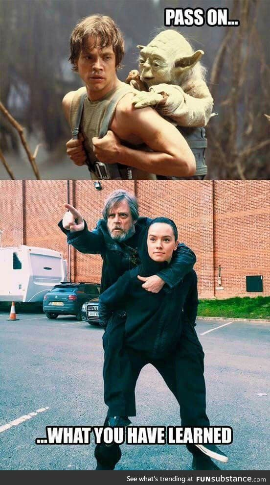 "I'm going to be seriously disappointed if Luke doesn't make a reference to his own Jedi training with yoda in the next movie.  ""Alright Rey, now you're going to run this obstacle course.""  ""Okay, Master Skywalker.""  ""There's a catch, you have to carry me on your back the whole time.""  """"  """""