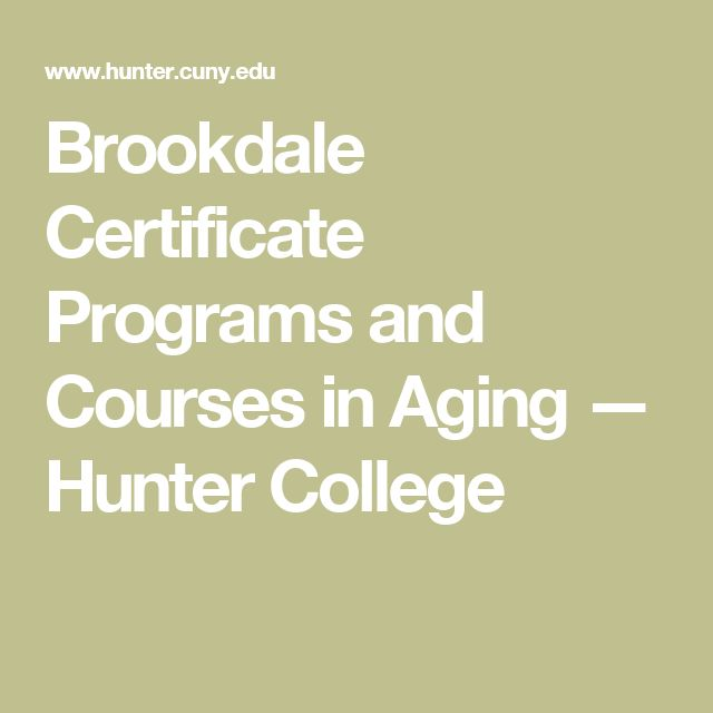 Brookdale Certificate Programs and Courses in Aging — Hunter College