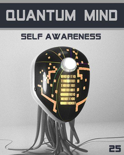 Quantum Mind Self Awareness - The Psychology of the Universe: STEP 25.  The series is for a serious student that cares about LIFE and endeavour to understand how creation functions in fact in specific details.    http://eqafe.com/p/quantum-mind-self-awareness-step-25