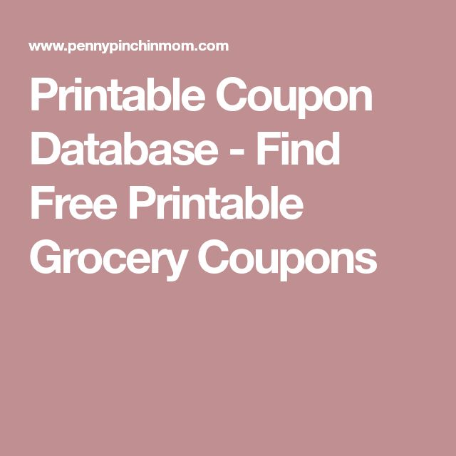 Printable Coupon Database - Find Free Printable Grocery Coupons