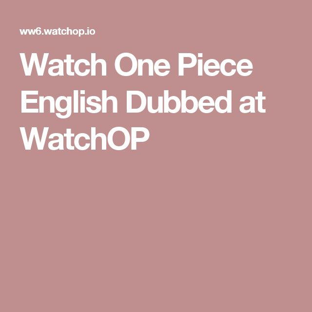 Watch One Piece English Dubbed at WatchOP