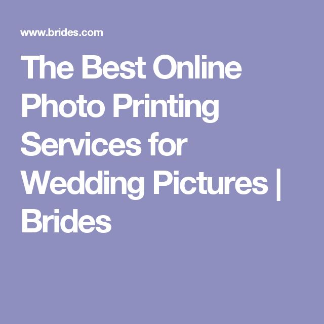 The Best Online Photo Printing Services for Wedding Pictures | Brides