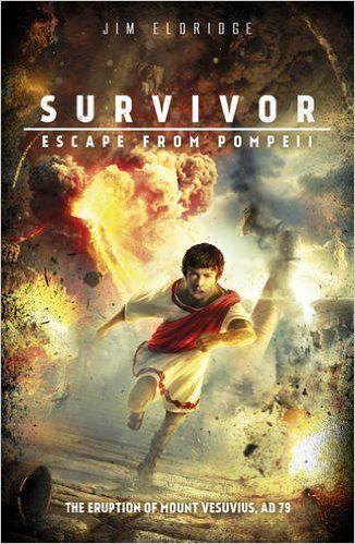 Escape from Pompeii (Survivor): Amazon.co.uk: Jim Eldridge: 9781407170909: Books