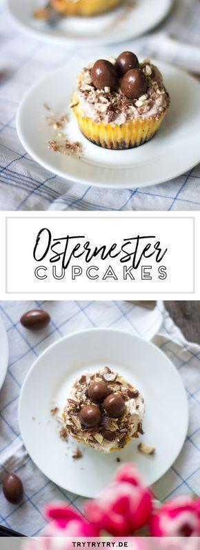 Osternest Cupcakes mit Schoko-Bons – #Cupcakes #mit #Osternest #SchokoBons