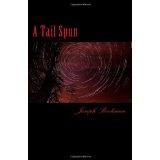 A Tail Spun (Paperback)By Joseph Beekman
