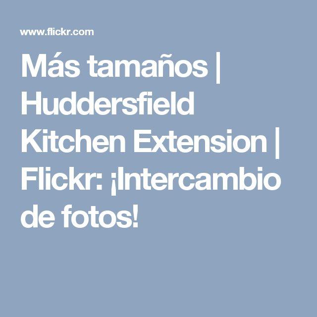 Más tamaños | Huddersfield Kitchen Extension | Flickr: ¡Intercambio de fotos!