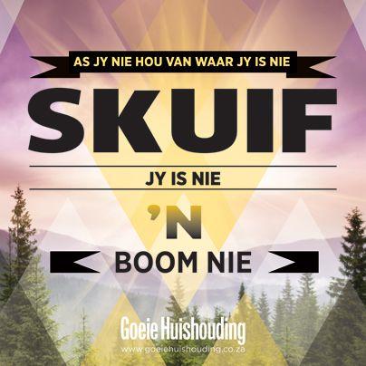 Jy is nie 'n boom nie...