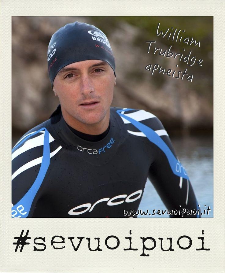 William Trubridge, apneista neozelandese, il 16 dicembre 2010 è il primo uomo a raggiungere la profondità di 101m senza bombole e pinne, ma con un solo respiro e la spinta delle sue braccia e gambe.   Forte della passione, dell'allenamento e della disciplina #sevuoipuoi riemergere da profondità incredibili.  William supporta la causa per salvare i delfini Maui dall'estinzione, questo è il link: http://www.gofundme.com/Mauis-Dolphin-LDF