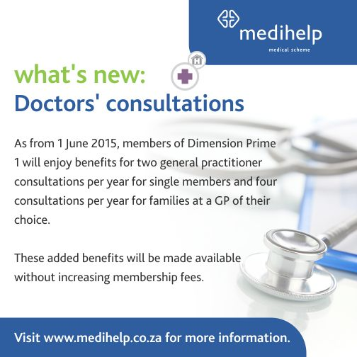 Members of Dimension Prime 1 can enjoy benefits for two general practitioner consultations per year for single members and four consultations per year for families at a GP of their choice.  Click here for more added benefits: http://www.medihelp.co.za/blog-article?g=an-improved-lifestyle-with-medihelp