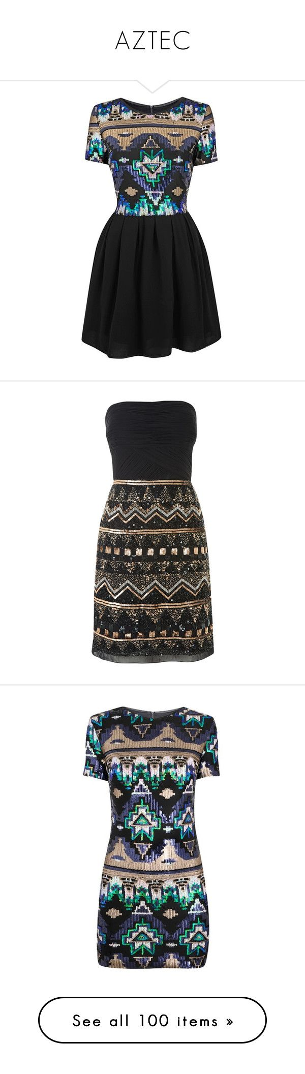 """""""AZTEC"""" by shoppings9 ❤ liked on Polyvore featuring dresses, vestidos, aztec dress, aztec print dress, sequin dress, aztec sequin dress, aztec pattern dress, robe, short dresses and black gold"""