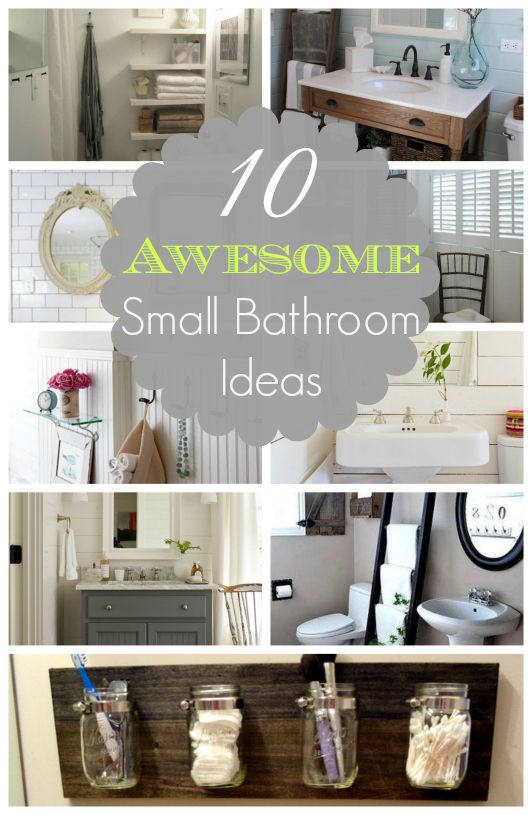 10 Awesome Small Bathroom Ideas (Nota Bene: the Mason Jar Organizer)