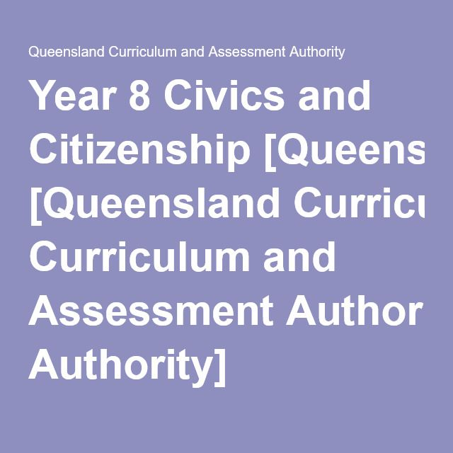 Year 8 Civics and Citizenship [Queensland Curriculum and Assessment Authority]