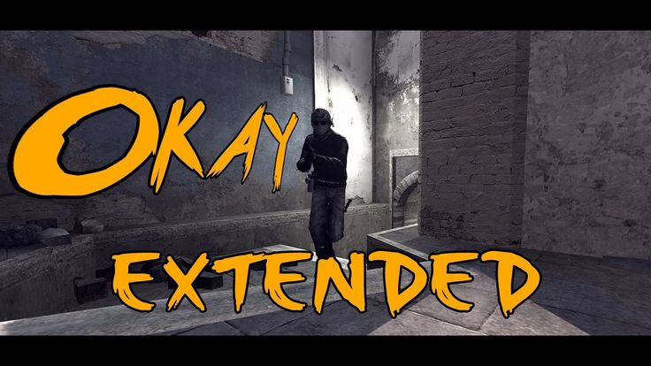 CS:GO - OKAY (CSGO Montage) Extended Version
