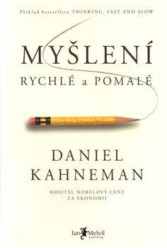 Myšlení, rychlé a pomalé (Daniel Kahneman)
