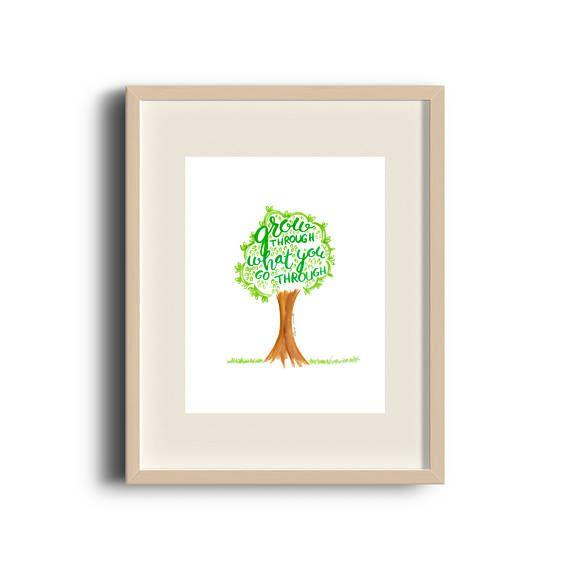 Grow through What You Go Through Watercolour Print   Quote   Art Print   Etsy Store   Brush Lettering   by Élana Camille #ElanaCamilleCreates