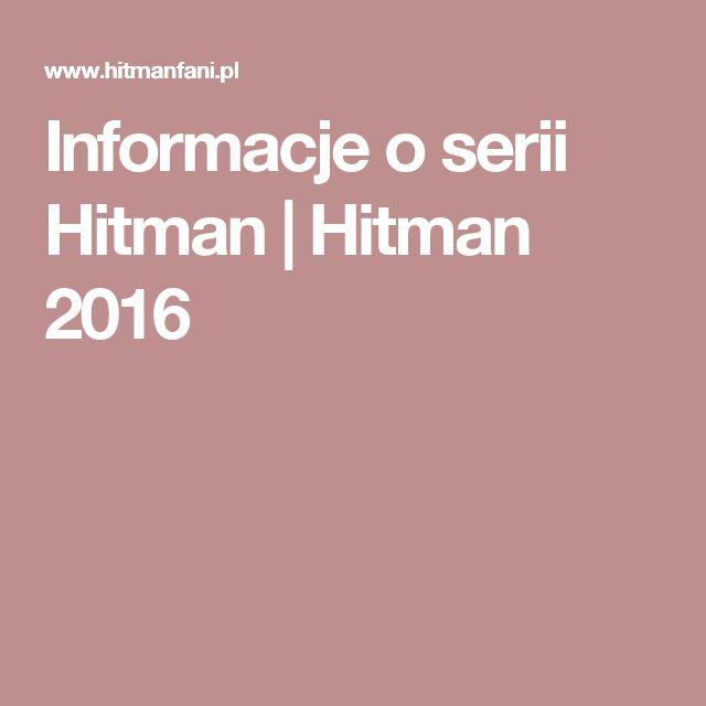 Informacje o serii Hitman | Hitman 2016