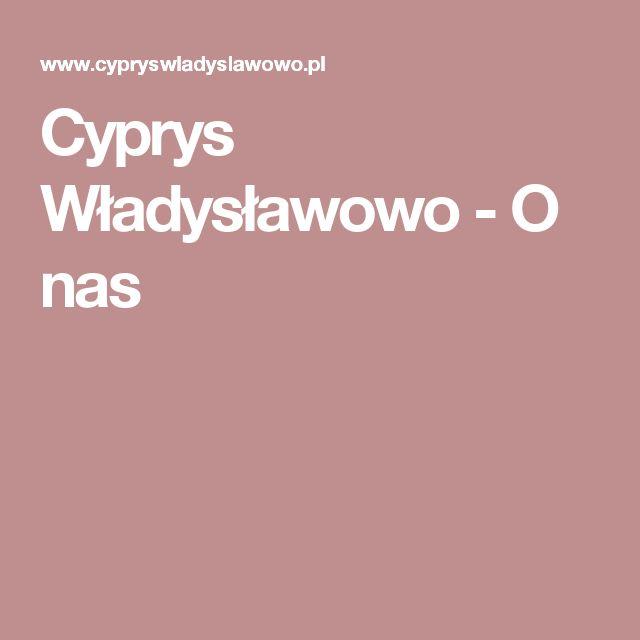 Cyprys Władysławowo - O nas