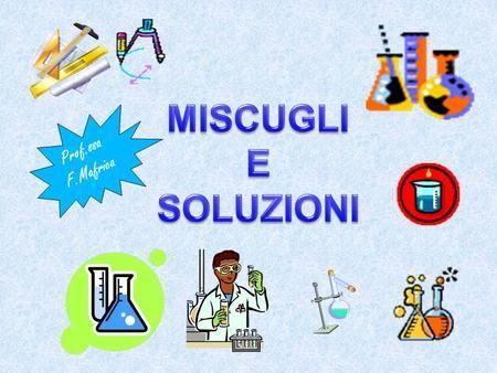 Miscugli e soluzioni