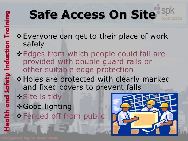 Safe Access On SiteHealth and Safety Induction Training                                       Everyone can get to their p...