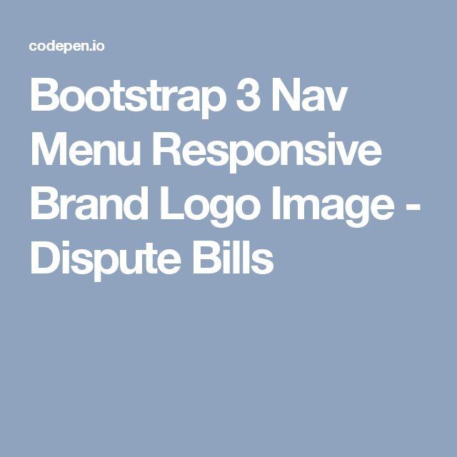Bootstrap 3 Nav Menu Responsive Brand Logo Image - Dispute Bills