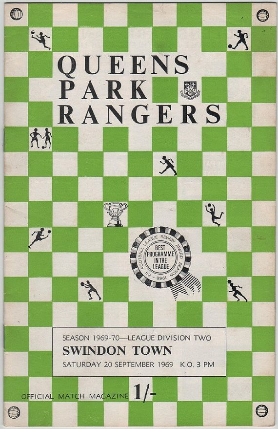 Vintage Football (soccer) Programme - Queens Park Rangers v Swindon Town, 1969/70 season #football #soccer