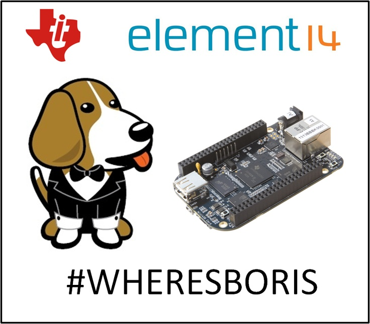 """Still time to enter our competition to win a Beaglebone Black. Here's how: 1: Go to www.element14.com/community  2: Find one of the BLOGS that has THIS image of Boris (it must be this specific image). 3: COMMENT UNDER THE BLOG """"I found Boris"""" and you will be entered into the draw.  Draw closes Monday May 6th"""