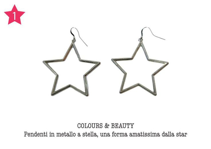 COLOURS & BEAUTY - Pendenti in metallo a stella, una forma amatissima dalla star.