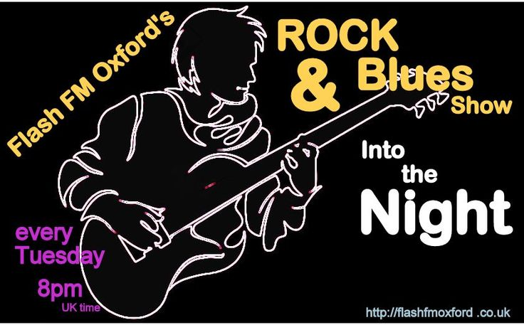 """Tuesday night is music night, #Rock & #Blues #Adfree #InternetRadio only on #FlashfmOxford's """"Into the Night"""". #ClassicRock opening tonight's show + two new songs from #KingKing & #TheReaper, closing with #StevieRayVaughan. Plenty of space to make a request: message me here - http://flashfmoxford.co.uk/ Loved Music 4 Music Lovers"""