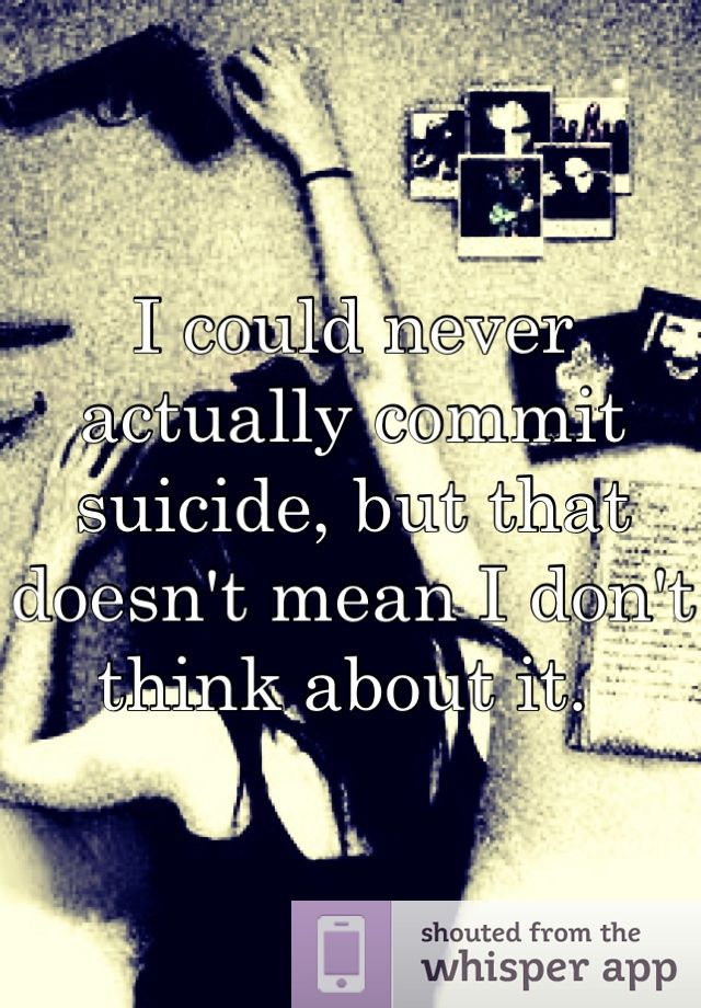 17 Best Images About Suicide Quotes On Pinterest