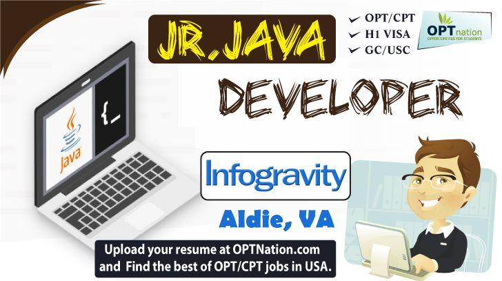 Jr Java Developer #Jobs #Virginia #OPT #USA #Jobseekers Infogravity - Aldie, VA  Click Here: http://www.optnation.com/jr-java-developer-aldie-and-va-careers-7654  Technical/Functional Skills:  Core Java, Spring Framework, Java Script, jQuery, SQL, API.