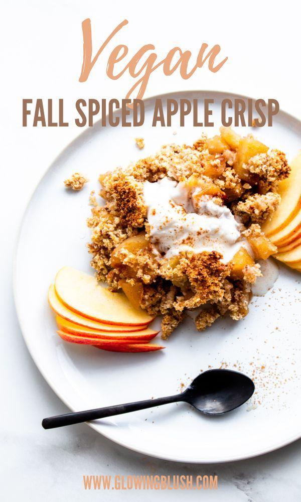 Fall-Spiced Apple Crisp – Gesund #vegan #glutenfrei #zuckerfrei #gesund #pflanzlich …