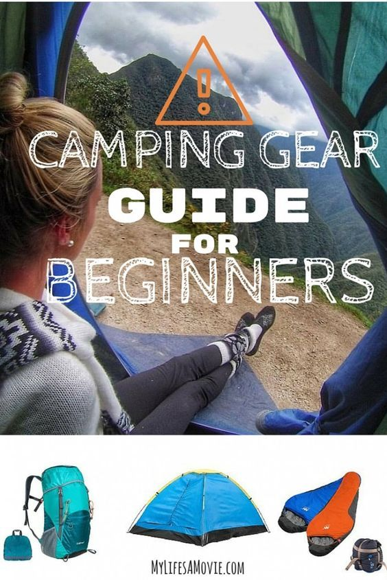 Camping Gear  essentials for beginner campers, from tents and backpacks to food and baby wipes!