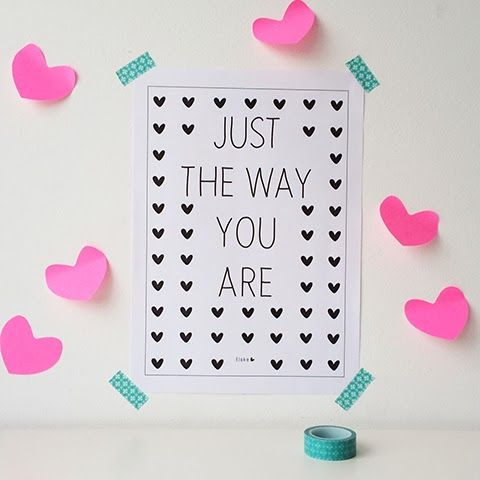 Just the way you are | #printable poster #valentine | Elske | www.elskeleenstra.nl