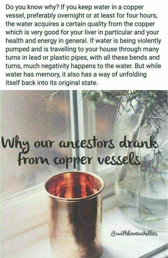 Drinking water from copper cup vessels is suppose to be good for you, hum? Well, our ancestors did it.