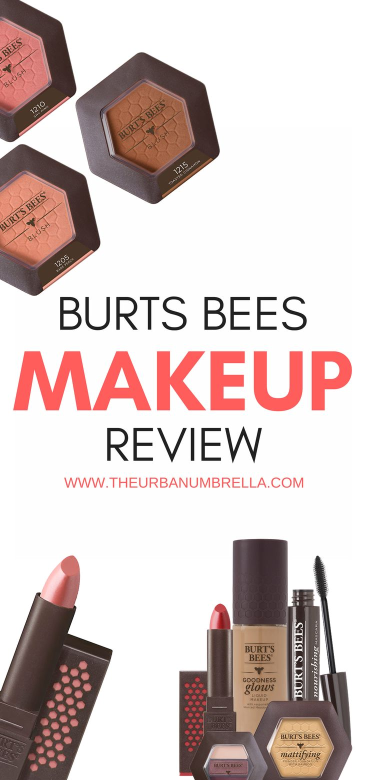 BURT'S BEES MAKEUP LINE REVIEW   The Good, the Bad, the Ugly. #makeup #productreview #burtsbees #burtsbeesmakeup