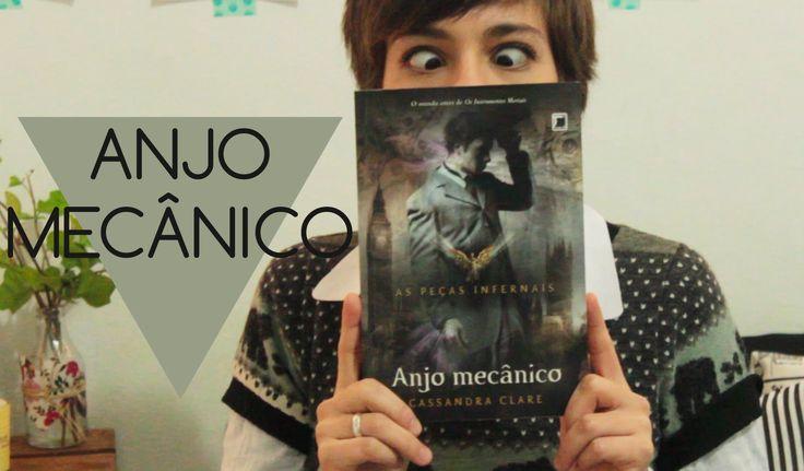 Anjo Mecânico // Cassandra Clare