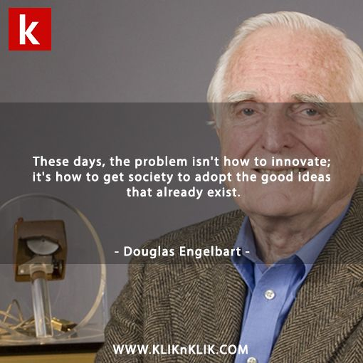 The mouse maker #DouglasEngelbart #mouse #quote #qotd #kliknklik