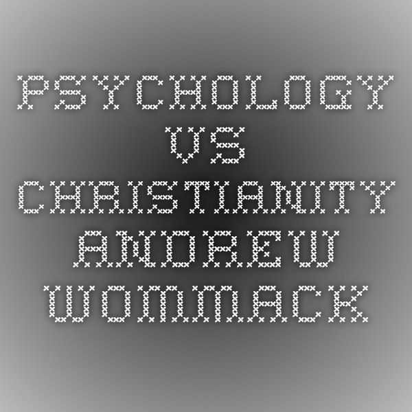 review of psychology and christianity 5 Comment from los angeles campus  of the chicago school of professional psychology business owner 5/11/2018 dear a h, we apologize for the late reply and hope that your issue was resolved for many reasons dear a h, we apologize for the late reply and hope that your issue was resolved.
