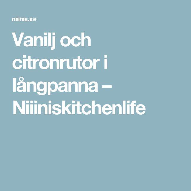 Vanilj och citronrutor i långpanna – Niiiniskitchenlife