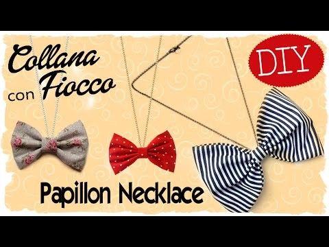Tutorial: Collana con Fiocco   DIY Papillon Necklace   Fabric Bow