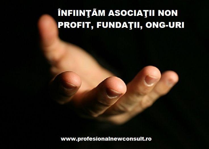 Vrei sa ii ajuti pe ceilalti? Vrei sa strangi fonduri pentru aceasta ? Te ajutam noi ! - Infiintam ASOCIATII NON PROFIT, FUNDATII, ONG-URI, indiferent de scopul acestora, va ajutam cu documentatia completa !  mai multe detalii : http://www.profesionalnewconsult.ro/consultanta-juridica/infiintare-firme-asociatii-non-profit-fundatii  Preturi fara concurenta, servicii profesioniste !!!