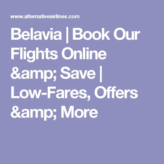 Belavia | Book Our Flights Online & Save | Low-Fares, Offers & More