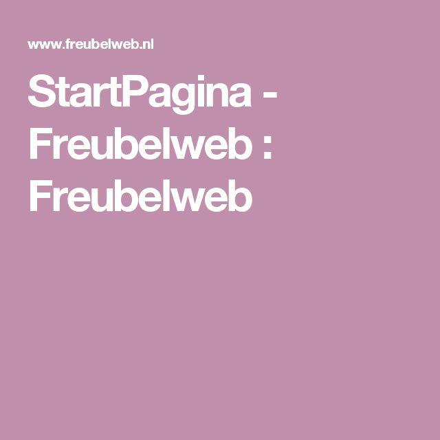 StartPagina - Freubelweb : Freubelweb