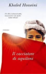 Scopri la trama e le recensioni presenti su Anobii di Il cacciatore di aquiloni scritto da Khaled Hosseini, pubblicato da Piemme in formato Paperback