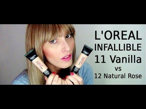 L'Oreal Infallible 11 Vanilla vs 12 Natural Rose | MICHELA ismyname ❤️
