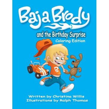 Baja Brody Coloring Book Edition: And the Birthday Surprise