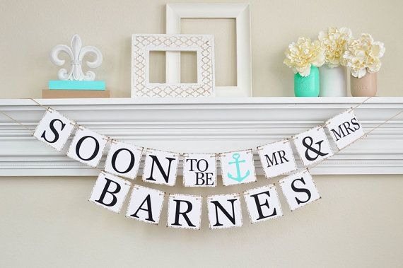 Nautical Engagement Banner, Soon to Be Banner, Nautical Engagement Party Decor, Engagement Party Ideas, Bridal Shower Decor , Lt. Teal