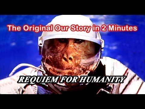 "Our Story in 2 Minutes (the Original). This film was uploaded on YouTube in 2007 as part (introductory scene) of the allegorical classic short movie ""REQUIEM FOR HUMANITY"", by Marios Lefteriotis, which was made in 1970 and predicted 9/11 and other major disasters of our time. https://m.youtube.com/watch?v=j4A3FKY102c  Has been copied, illegally and without permission, and have made a video with the same idea (History of Mankind), the same flashing-pictures-editing-style (introduced in cine…"