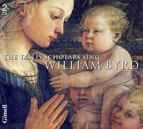 The Tallis Scholars Sing William Byrd [CD]