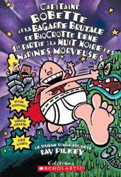 Capitaine Bobette... bagarre... Partie 1 - DAV PILKEY - MARTIN ONTIVEROS